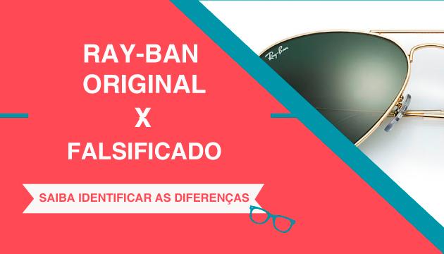 6d8d169fa0cad Como Saber se um Óculos Ray-Ban é OriginalQÓculos