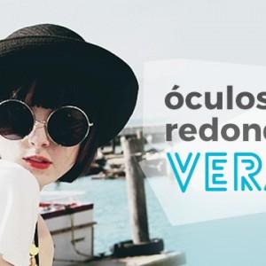 Óculos Redondo e Verão a combinação Perfeita!