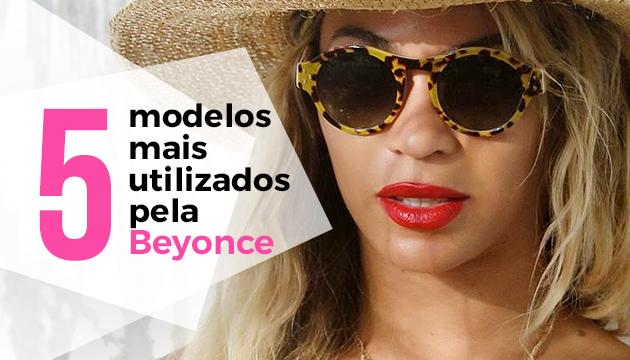 51158fc0616c7 5 modelos mais utilizados pela Beyonce - QÓculosQÓculos