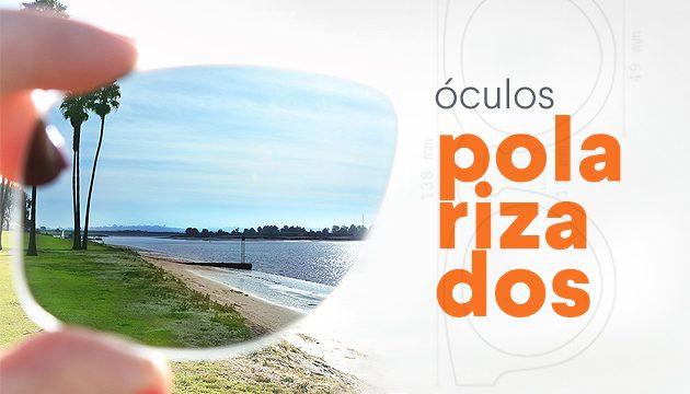 Tudo sobre lentes polarizadas - QÓculosQÓculos 664294923f