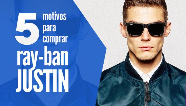 5 motivos para comprar um Ray-Ban Justin