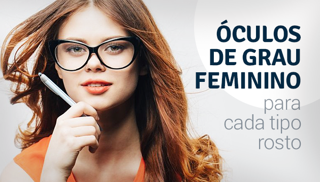 d8fa896edbd24 Óculos de grau feminino para cada tipo de rosto - QÓculosQÓculos