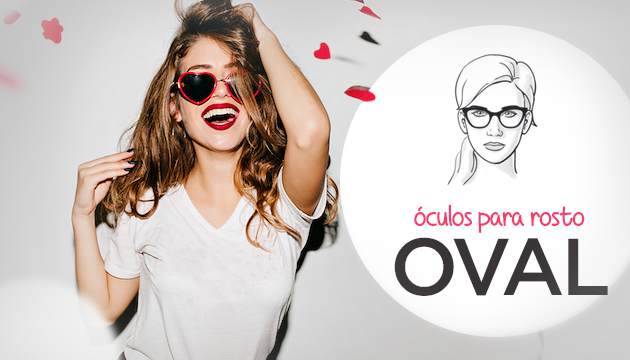 ba7c551fbac33 Óculos para rosto oval feminino - Inspire-se - QÓculosQÓculos