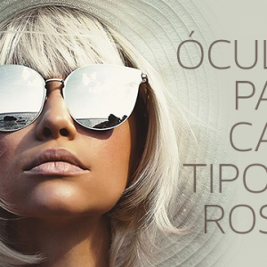 Óculos para cada tipo de rosto: Descubra o seu