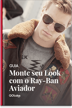 Monte seu Look com Ray-Ban Aviador